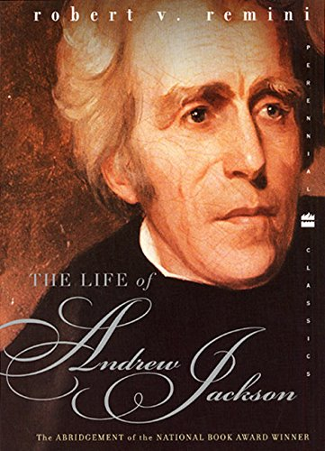 9780060937355: The Life of Andrew Jackson (Perennial Classics)
