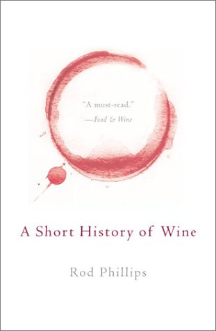 9780060937379: A Short History of Wine