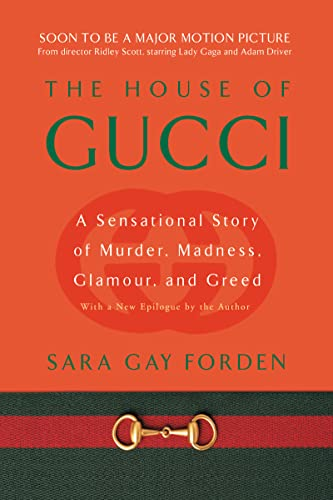 9780060937751: The House of Gucci: A Sensational Story of Murder, Madness, Glamour, and Greed