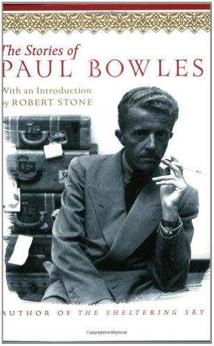 9780060937843: The Stories of Paul Bowles