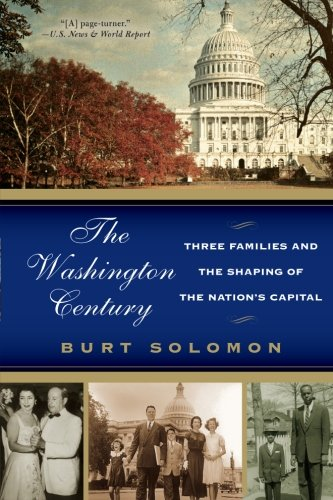 9780060937850: The Washington Century: Three Families and the Shaping of the Nation's Capital