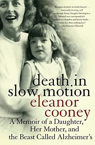 9780060937973: Death in Slow Motion: My Mother's Descent into Alzheimer'S