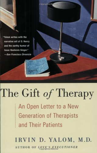 9780060938116: The Gift of Therapy: An Open Letter to a New Generation of Therapists and Their Patients
