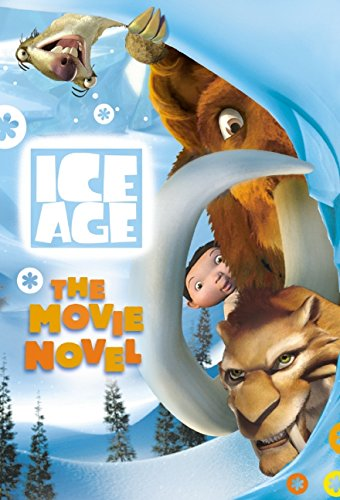 "9780060938154: ""Ice Age"": The Movie Novel (""Ice Age"" Official Tie-in Collection)"