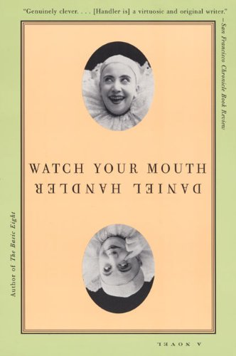 9780060938178: Watch Your Mouth: A Novel