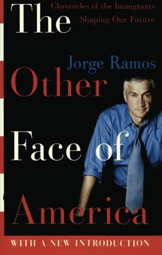 9780060938246: The Other Face of America: Chronicles of the Immigrants Shaping Our Future