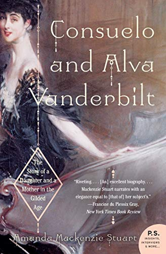 9780060938253: Consuelo and Alva Vanderbilt: The Story of a Daughter and a Mother in the Gilded Age