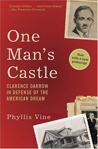 9780060938277: One Man's Castle: Clarence Darrow in Defense of the American Dream