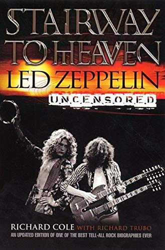 9780060938376: Stairway to Heaven: Led Zeppelin Uncensored