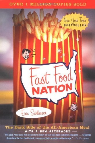 9780060938451: Fast Food Nation: The Dark Side of the All-American Meal