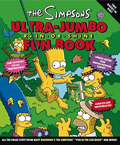 9780060950064: The Simpsons Ultra-Jumbo Rain-or-Shine Fun Book (Simpsons (Harper))