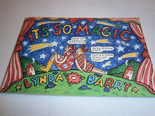 It's So Magic [First Edition]: Barry, Lynda