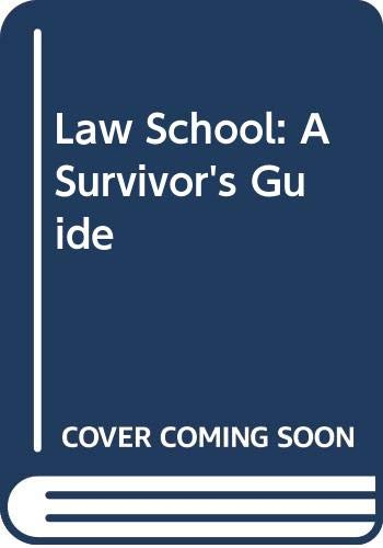 9780060950552: Law School: A Survivor's Guide