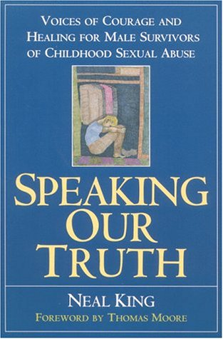 9780060950583: Speaking Our Truth: Voices of Courage and Healing for Male Survivors of Childhood Sexual Abuse