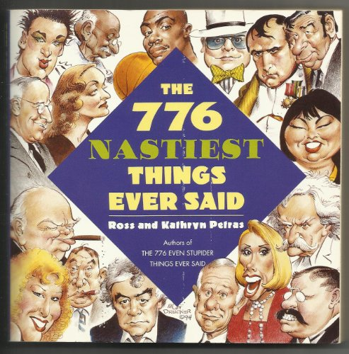 9780060950606: The 776 Nastiest Things Ever Said