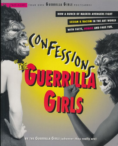 9780060950880: Confessions of the Guerrilla Girls