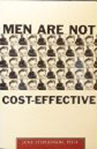 9780060950989: Men Are Not Cost-Effective: Male Crime in America