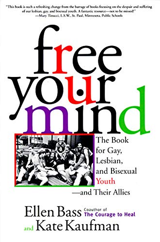 9780060951047: Free Your Mind: The Book for Gay, Lesbian and Bisexual Youth, and Their Allies