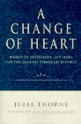 9780060951054: A Change of Heart: Words of Experience and Hope for the Journey Through Divorce