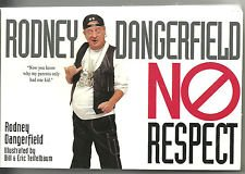 No Respect (9780060951177) by Rodney Dangerfield; Eric Teitelbaum
