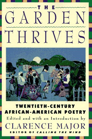 9780060951214: The Garden Thrives: Twentieth-Century African-American Poetry