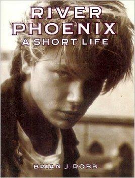 9780060951320: River Phoenix: A Short Life