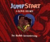 9780060951399: Jumpstart: A Love Story
