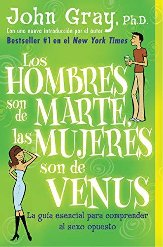 9780060951436: Los hombres son de Marte, las mujeres son de Venus