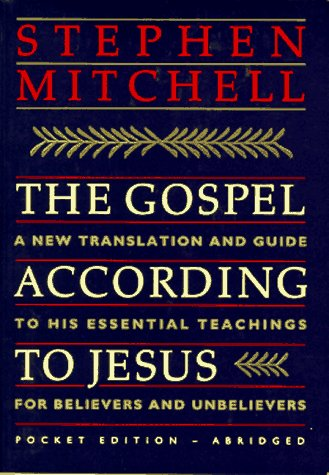 9780060951467: The Gospel According to Jesus: A New Translation and Guide to His Essential Teachings for Believers and Unbelievers/Pocket Edition