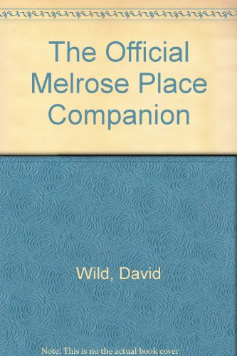 9780060951542: The Official Melrose Place Companion