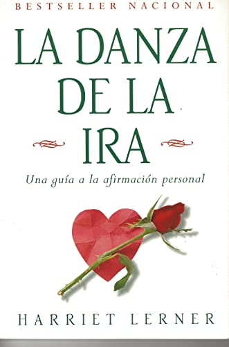 9780060951573: La danza de la ira: Una guia a la afirmacion personal (Spanish Edition)