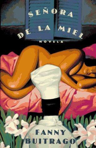 9780060951597: Senora De LA Miel (Narrativa colombiana) (Spanish Edition)