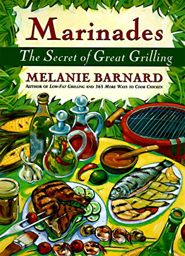9780060951627: Marinades: The Secrets of Great Grilling
