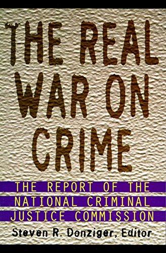 9780060951658: The Real War on Crime: Report of the National Criminal Justice Commission, The