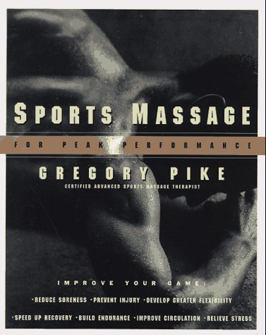 9780060951672: Sports Massage for Peak Performance