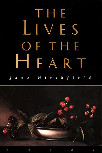 The Lives of the Heart: Jane Hirshfield