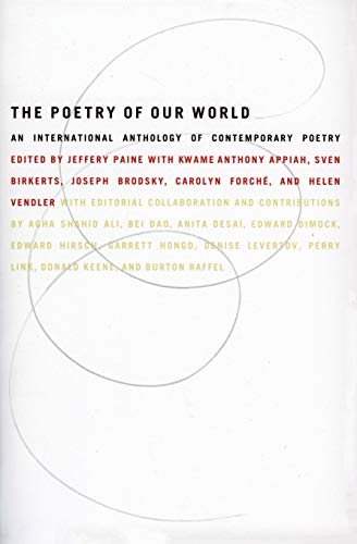 9780060951931: The Poetry of Our World: An International Anthology of Contemporary Poetry