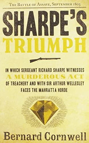 9780060951979: Sharpe's Triumph: Richard Sharpe and the Battle of Assaye, September 1803 (Richard Sharpe's Adventure Series #2)