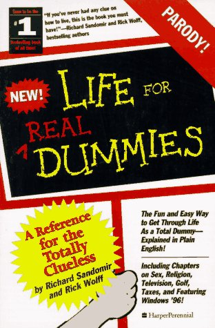 9780060952075: Life for Real Dummies: Life for the Totally Clueless (For Dummies Series)