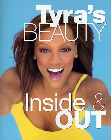 9780060952105: Tyra's Beauty: Inside and Out