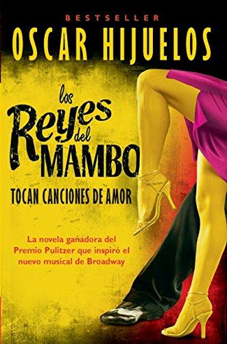 9780060952143: Los Reyes del Mambo Tocan Canciones de Amor: Novela
