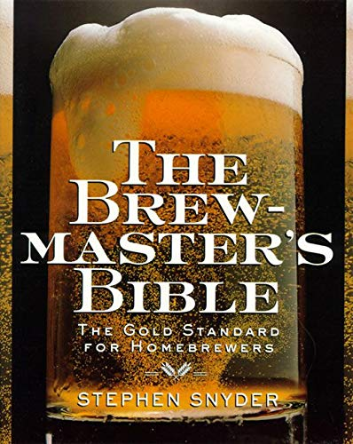 9780060952167: The Brewmaster's Bible: Gold Standard for Home Brewers, the