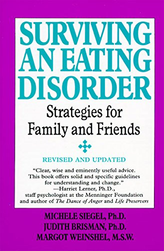 9780060952334: Surviving an Eating Disorder