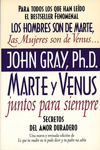 9780060952365: Marte y Venus Juntos Para Siempre: Secretos del Amor Duradero