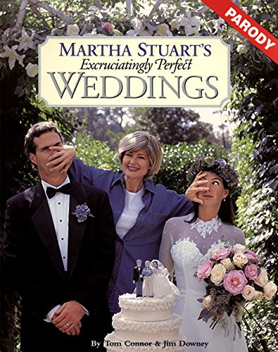 9780060952389: Martha Stuart's Excruciatingly Perfect Weddings