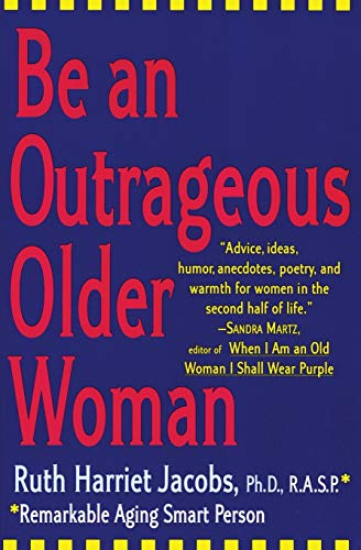 9780060952532: Be an Outrageous Older Woman