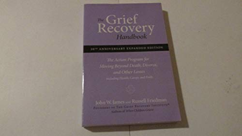 9780060952730: The Grief Recovery Handbook: The Action Program for Moving beyond Death, Divorce and Other Losses