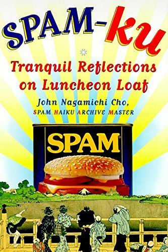 9780060952785: Spam-Ku: Tranquil Reflections on Luncheon Loaf