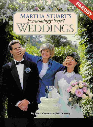 9780060952792: Martha Stuart's Excruciatingly Perfect Weddings
