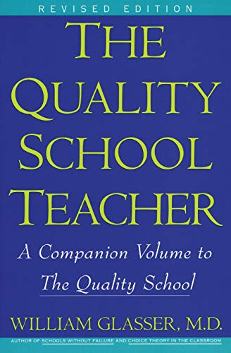 9780060952853: The Quality School Teacher: A Companion Volume to The Quality School